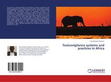 Borítókép a  Toxicovigilance systems and practices in Africa - hoz