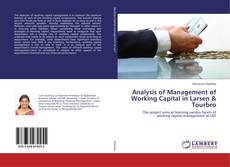 Couverture de Analysis of Management of Working Capital in Larsen & Tourbro