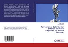 Bookcover of Performance Optimization of CMOS RF Power Amplifiers For Mobile Commun