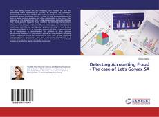 Bookcover of Detecting Accounting Fraud - The case of Let's Gowex SA