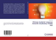 Buchcover von Chinese students' response towards vocabulary mobile app