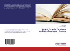 Bookcover of Almost Periodic Functions and Locally compact Groups