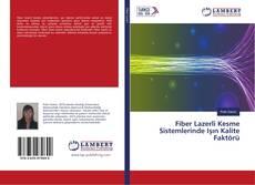 Bookcover of Fiber Lazerli Kesme Sistemlerinde Işın Kalite Faktörü