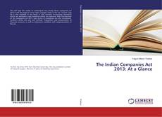 Bookcover of The Indian Companies Act 2013: At a Glance