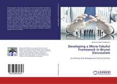 Bookcover of Developing a Micro-Takaful Framework in Brunei Darussalam