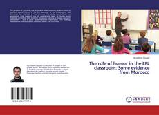 Couverture de The role of humor in the EFL classroom: Some evidence from Morocco