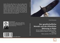 Bookcover of Der gesellschaftliche Wandel und die öffentliche Meinung in Polen