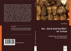 """Bookcover of Der """"Nord-Süd-Konflikt"""" im Tschad"""