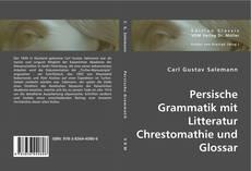 Persische Grammatik mit Litteratur Chrestomathie und Glossar kitap kapağı