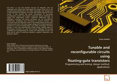 Couverture de Tunable and reconfigurable circuits using floating-gate transistors