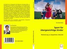 Portada del libro de Sport für übergewichtige Kinder
