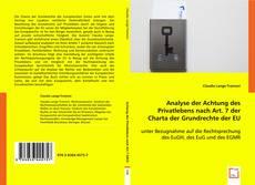 Borítókép a  Analyse der Achtung des Privatlebens nach Art. 7 der Charta der Grundrechte der EU - hoz