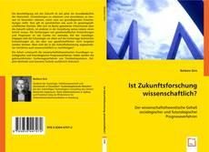 Portada del libro de Ist Zukunftsforschung wissenschaftlich?