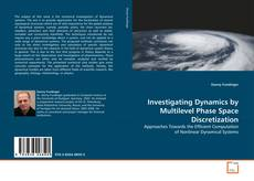 Capa do livro de Investigating Dynamics by Multilevel Phase Space Discretization