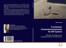 Bookcover of IT-Sicherheit: Sicherheitsmechanismen für ERP-Systeme
