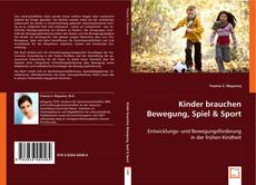 Bookcover of Kinder brauchen Bewegung, Spiel & Sport