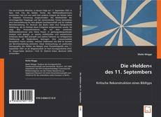 Couverture de Die »Helden« des 11. Septembers