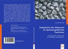 Bookcover of Gedenkorte des Holocaust im Spannungsfeld des Tourismus