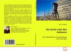 Bookcover of Die Suche nach den Indianern