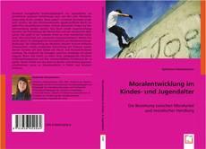Moralentwicklung im Kindes- und Jugendalter的封面