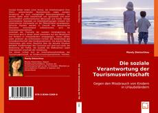 Bookcover of Die soziale Verantwortung der Tourismuswirtschaft