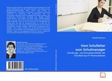 Vom Schulleiter zum Schulmanager的封面