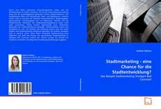 Portada del libro de Stadtmarketing - eine Chance für die Stadtentwicklung?