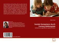 Borítókép a  Soziale Kompetenz durch Fantasy-Rollenspiele - hoz