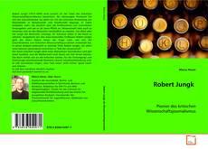Borítókép a  Robert Jungk - hoz