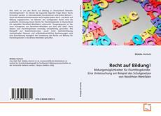 Bookcover of Recht auf Bildung!