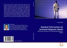 Copertina di Residual Information on Sanitized Magnetic Media