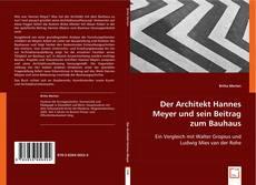 Buchcover von Der Architekt Hannes Meyer und sein Beitrag zum Bauhaus
