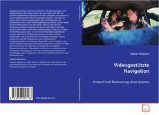Bookcover of Videogestützte Navigation