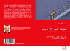 Bookcover of Der Schiffbau in China