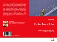 Buchcover von Der Schiffbau in China