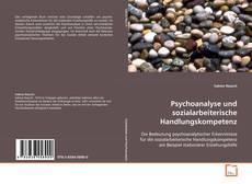 Portada del libro de Psychoanalyse und sozialarbeiterische Handlungskompetenz