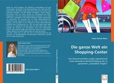 Обложка Die ganze Welt ein Shopping-Center