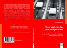 Bookcover of Tonproduktion für Low-Budget-Filme
