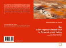 Bookcover of Der Schwangerschaftsabbruch in Österreich und Italien