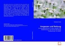 Buchcover von Vergessen und Rettung