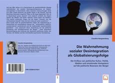 Bookcover of Die Wahrnehmung sozialer Desintegration als Globalisierungsfolge
