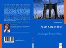 Bookcover of Raum Körper Blick