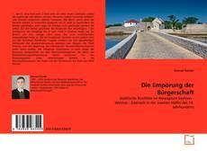 Bookcover of Die Empörung der Bürgerschaft