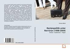 Rentenpolitik unter Rot-Grün (1998-2004) kitap kapağı