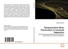 Bookcover of Nonparametric Mean Preservation in Censored Regression