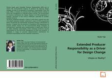 Bookcover of Extended Producer Responsibility as a Driver for Design Change
