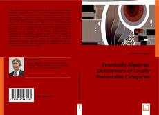 Bookcover of Essentially Algebraic Descriptions of Locally Presentable Categories