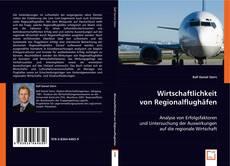 Обложка Wirtschaftlichkeit von Regionalflughäfen