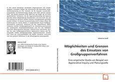 Обложка Möglichkeiten und Grenzen des Einsatzes von Großgruppenverfahren