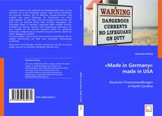Bookcover of «Made in Germany» made in USA
